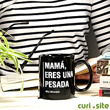Taza con mensaje Mamá, eres una pesada