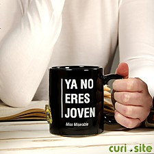Taza para cumpleaños Ya no eres joven