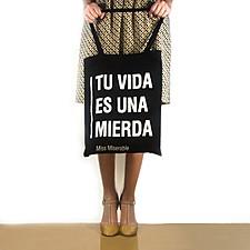 """Tote Bag Existencialista """"Tu Vida Es Una Mierda"""""""