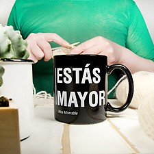 Taza para cumpleaños Estás mayor