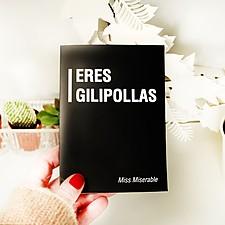 Tarjeta de Felicitación Eres Gilipo**as
