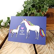 Tarjeta de felicitación Papá te quiero con unicornio