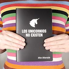 Cuaderno con mensaje Los unicornios no existen
