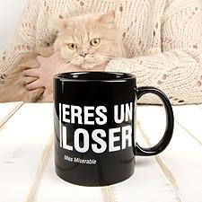 Taza con mensaje Eres un loser