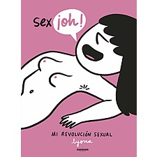 Sex-¡oh! Mi revolución sexual
