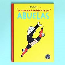 """Libro: """"La gran enciclopedia de las abuelas"""""""