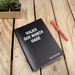 Cuaderno existencialista Viajes que nunca haré