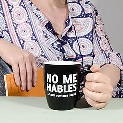 Taza con mensaje para cafeinómanos No me hables...