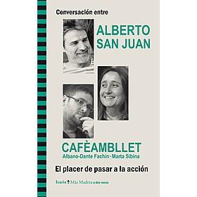 Conversación entre Alberto San Juan y Cafèambllet