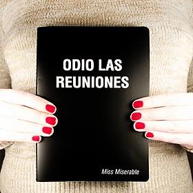 Cuaderno con mensaje Odio las reuniones