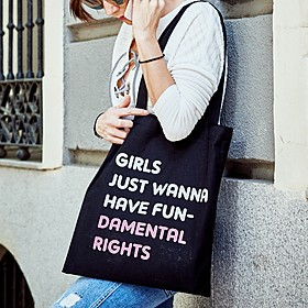 Tote Bag Girls Just Wanna Have Fundamental Rights