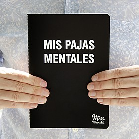 Cuaderno Mis pajas mentales