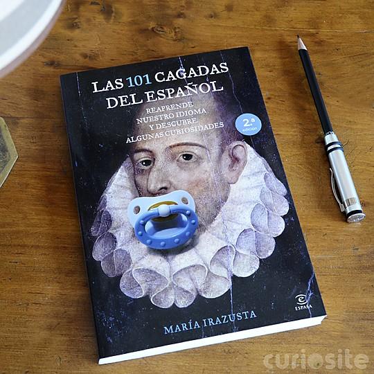 Descubre las Las 101 cagadas del español