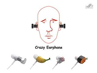 Crazy Earphone